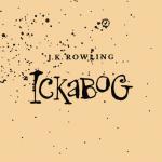 J.K. Rowling lansează Povestea Ickabog