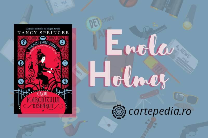 Seria de 6 cărți care a inspirat producția filmul Enola Holmes